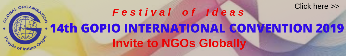 14th GOPIO INTERNATIONAL CONVENTION 2019 (1)